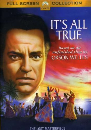 It is All True, Orson Wellles