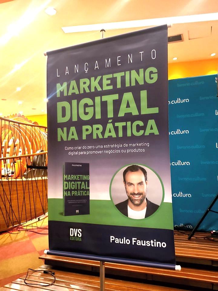 Marketing Digital na Prática, novo livro de Paulo Faustino